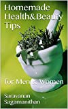 #5: Homemade Health&Beauty Tips: for Men & Women (Tamil Edition)