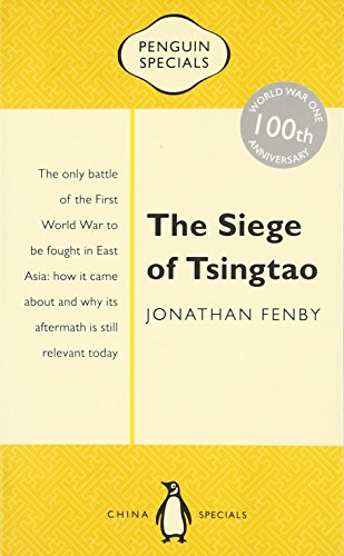 the-siege-of-tsingtao-the-only-battle-of-the-first-world-war-to-be-fought-in-east-asia