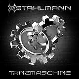 Stahlmann: Tanzmaschine (3-Track-Single) (Audio CD)