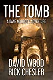 The Tomb: A Dane Maddock Adventure (Dane Maddock Universe Book 2) (English Edition)