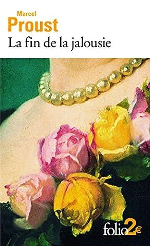 Proust Livre De Poche - La fin de la jalousie et autres