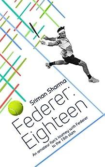 Utorrent Descargar Español Federer : Eighteen: The story of his greatest triumph Formato Epub Gratis