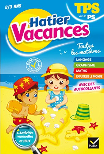 Cahier de vacances de la Toute petite section vers la Petite section par Evelyne Bodilis, Julie Thomas