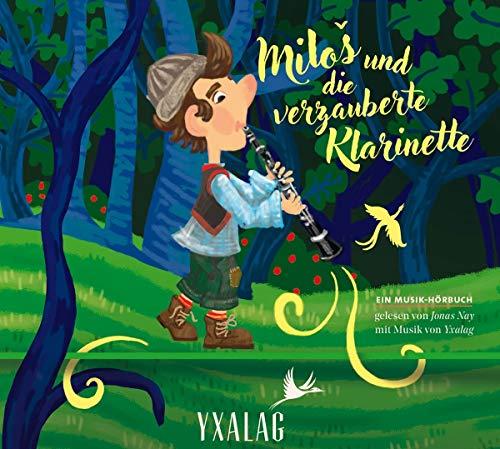 Milos und die Verzauberte Klarinette
