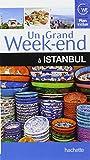 Un Grand Week-End à Istanbul
