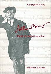 Alban Berg - Musik als Autobiographie (BV 290)