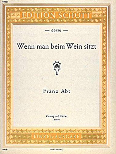 Wenn Man Beim Wein Sitzt Op. 204/3
