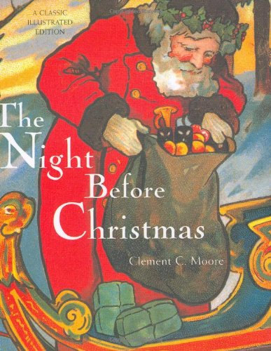 The Night Before Christmas (Classic Illustrated Edition)