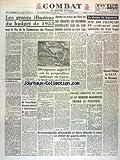 Telecharger Livres COMBAT No 2610 du 24 11 1952 LES GRAVES ILLUSIONS DU BUDGET DE 1953 APRES LA PRISE DE SON LA LES TROUPES DU VIETMINH DEFERLENT SUR NA SAN LE DRAME DU LOGEMENT DIVERGENCES ANGLO US SUR LA PROPOSITION INDIENNE EN COREE GERARD PHILIPE LA RATP LE MUSEUM AU CONGRES DE LA PAIX GRAVES EMEUTES EN IRAK LEGENERAL NURDIN MAHMOUD PRND LE POUVOIR CRISE DE L UNESCO TORRES BODET DIRECTEUR GENERAL A DEMISSIONNE LA PROPAGANDE ALLEMANDE EN SARRE CHERCHE A CREER UN CLIMAT DE GUERRE CIV (PDF,EPUB,MOBI) gratuits en Francaise