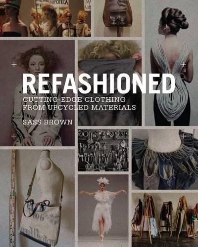 ReFashioned por Sass Brown