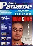 PARIS PANAME [No 1364] - LE GRATUIT DE PETITES ANNONCES PARISIEN - OFFRE RENTREE - REVISEZ VOS MATHEMATIQUES ! - POUR LA RENTREE, DOUBLEZ GRATUITEMENT LA PARUTION DE VOTRE ANNONCE (MULTIPLIEZ PAR 2 LE NOMBRE DE PARUTIONS SUR LES FORMULES 3 ET 5 SEMAINES, 3=6 et 5=10) - VENDEZ, LOUEZ, ACHETEZ - DANS MARZOUK - DEMESURE ! - ANIMAUX - CONTACTS - DOMICILIATION - HOROSCOPE - LES PROFESSIONNELS - A VOTRE SERVICE - PASSEZ VOTRE ANNONCE - SORTIES DE LA SEMAINE - VIE PRATI...