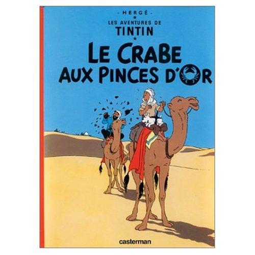 Les Aventures de Tintin: Le Crabe aux Pi...