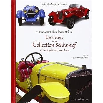 Les trésors de la Collection Schlumpf & l'épopée automobile