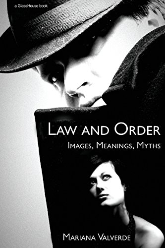 Law and Order: Images, Meanings, Myths (Criminology)
