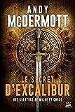 Une aventure de Wilde et Chase, T3 : Le Secret d'Excalibur
