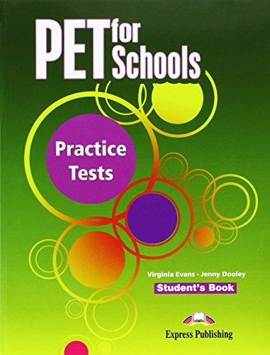 Pet for Schools Practice Tests: Student's Book (INTERNATIONAL) por Virginia Evans