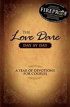 The Love Dare Day by Day (English Edition) di [Kendrick, Alex, Kendrick, Stephen ]
