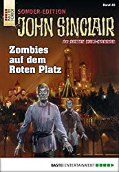 John Sinclair Sonder-Edition - Folge 040: Zombies auf dem Roten Platz