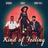 Kind of Feeling [Explicit]