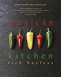 Mexican Kitchen by Rick Bayless (2007-06-14)