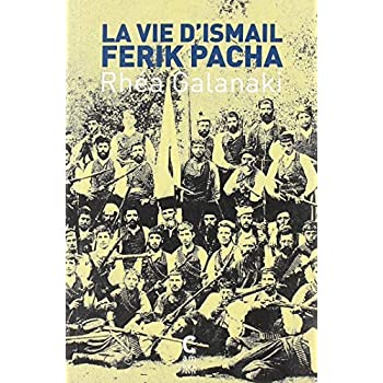 La Vie d'Ismail Férik Pacha
