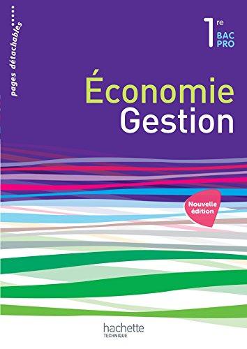 Économie-Gestion 1re Bac Pro - Livre élève - Ed. 2015 par Corinne Dervaux-Variot