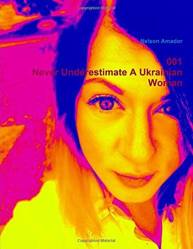 001 Never Underestimate A Ukrainian Woman