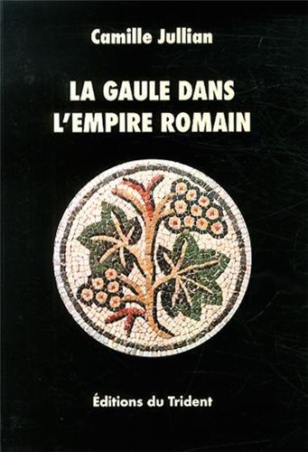 La Gaule dans l'Empire romain