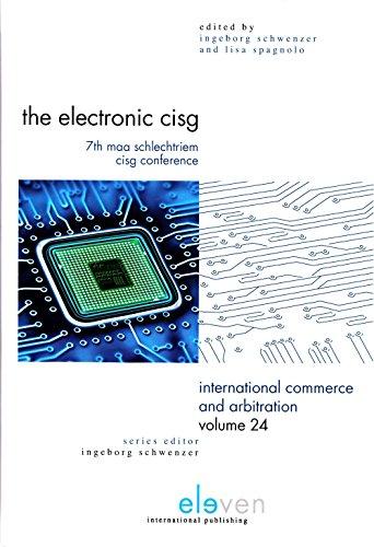 Electronic CISG: 7th MAA Schlechtriem CISG Conference (International Commerce and Arbitration (ICA)) por Ingeborg Schwenzer