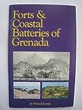 Scarica Libro Forts coastal batteries of Grenada (PDF,EPUB,MOBI) Online Italiano Gratis