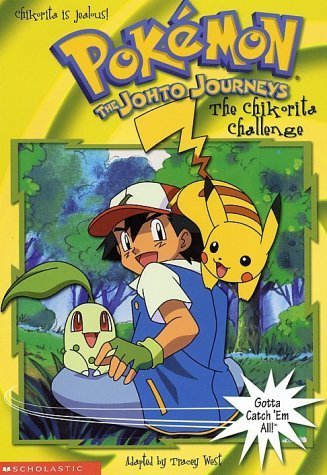 The Chikorita Challenge (Pokemon: The Johto Journeys, No. 21) by Scholastic Paperbacks (2001-05-01)