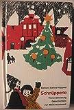 Schnüpperle, Vierundzwanzig Geschichten zur Weihnachtszeit, (1969) gebundene Ausgabe ( siehe Produktbild),