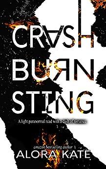 Crash Burn Sting by [Kate, Alora]
