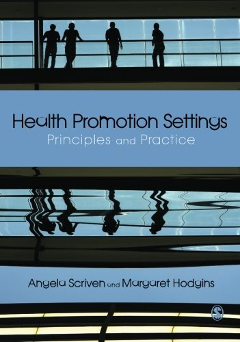 Health Promotion Settings: Principles And Practice