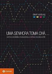 Uma Senhora Toma Chá - Coleção Ciência da Vida Comum (Em Portuguese do Brasil)