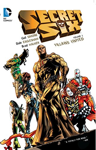 Secret Six Volume 1: Villains United