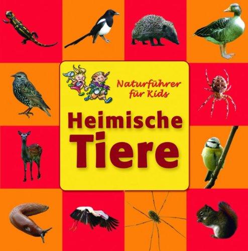 Heimische Tiere. Naturführer für Kids