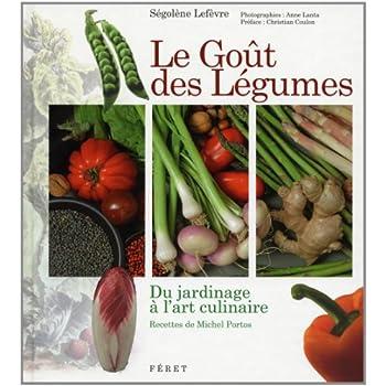 Le Goût des Légumes : Du jardinage à l'art culinaire