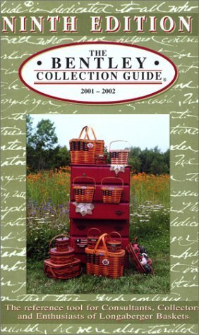 The Bentley Collection Guide for Longaberger?Baskets - Ninth Edition by Jill Rindfuss (2001-06-01) Longaberger Basket