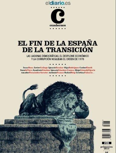 El Fin de la España de la Transición (Revista nº 1)