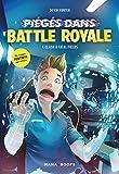 Piégé dans Battle Royale T01 Clash à Fatal Fields (1)