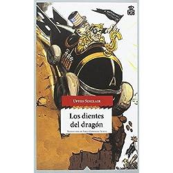 Los dientes del dragón (Sensibles a las Letras) Premio Pulitzer 1943