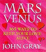 Mars And Venus, 365 Ways To Keep Your Love Alive (Mars & Venus)