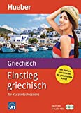 Einstieg griechisch: für Kurzentschlossene / Paket: Buch + 2 Audio-CDs