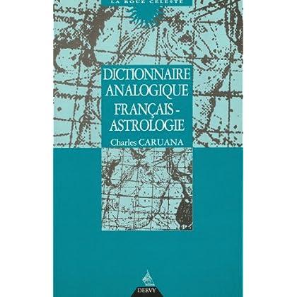 Dictionnaire analogique français-astrologique