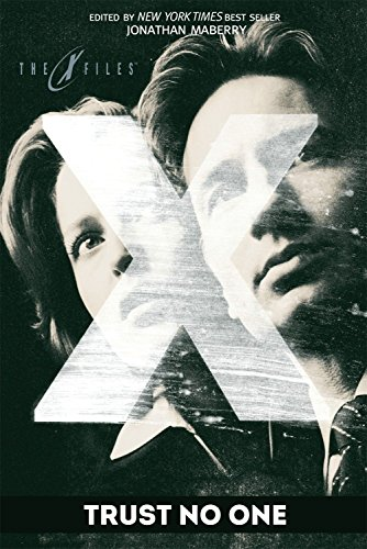 X-Files: Trust No One por Jonathan Maberry