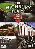 Arsenal FC:The Highbury Years
