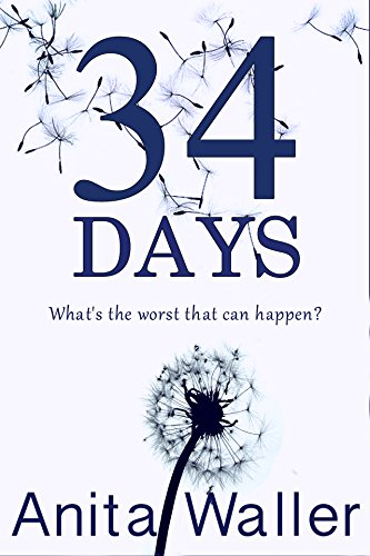 34 Days by [Waller, Anita]