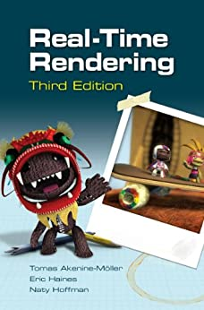 Real-Time Rendering, Third Edition by [Akenine-Mo¨ller, Tomas]
