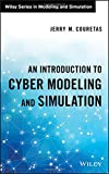 An Introduction to Cyber Modeling and Simulation (Wiley Series in Modeling and Simulation, Band 88)